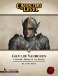 Characters-By-Level: Gilmere Vandoren (PFRPG) PDF
