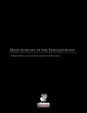 Half-Goblins of the Tangled Wood (PFRPG) PDF
