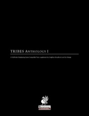 TRIBES: Anthology I (PFRPG)