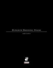 Dungeon Dressing: Stairs (PFRPG) PDF