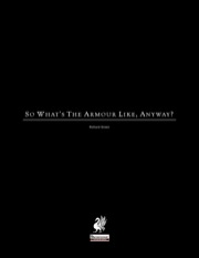 So What's The Armour Like, Anyway? (PFRPG) PDF