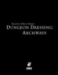 Dungeon Dressing: Archways (PFRPG) PDF