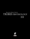 TRIBES: Anthology III (PFRPG)