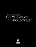 The Village of Swallowfeld (PFRPG)