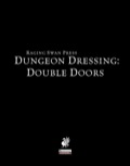 Dungeon Dressing: Double Doors (PFRPG) PDF