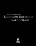 Dungeon Dressing: Sarcophagi (PFRPG) PDF