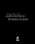 100% Crunch: Zombie Lords (PFRPG) PDF