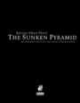 The Sunken Pyramid (PFRPG)