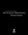 Dungeon Dressing: Tapestries (PFRPG) PDF