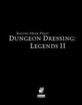 Dungeon Dressing: Legends II (PFRPG) PDF
