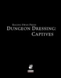 Dungeon Dressing: Captives (PFRPG) PDF