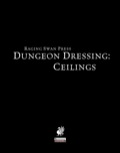 Dungeon Dressing: Ceilings (PFRPG) PDF