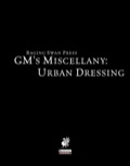 GM's Miscellany: Urban Dressing (PFRPG)