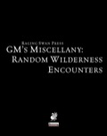 GM's Miscellany: Random Wilderness Encounters (PFRPG)