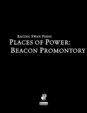 Places of Power: Beacon Promontory (PFRPG) PDF