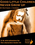 Good Little Children Never Grow Up (4E) PDF