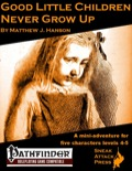 Good Little Children Never Grow Up (PFRPG) PDF