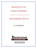 Secrets of the Synod Horrenda: Necromancy Spells (PFRPG) PDF