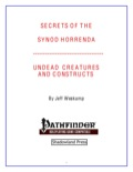 Secrets of the Synod Horrenda: Undead Creatures and Constructs (PFRPG) PDF