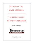Secrets of the Synod Horrenda: The Arts and Lore of the Necromancer (PFRPG) PDF