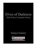 Elves of Darkness (PFRPG) PDF