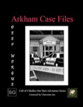 Arkham Case Files: Deep Morgue (CoC) PDF