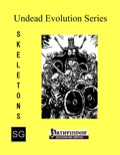 Undead Evolution Series: Skeletons (PFRPG) PDF