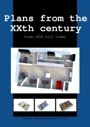 Plans from the XXth Century: From 1850 Till Today PDF
