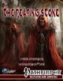The Reaping Stone Deluxe Adventure (PFRPG)