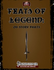 Feats of Legend: 20 Story Feats (PFRPG) PDF