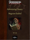 Adventuring Classes: Magician Exalted (PFRPG) PDF