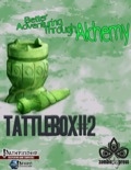 Tattlebox #2: Better Adventuring through Alchemy (PFRPG) PDF
