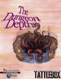 Tattlebox: The Dungeon Depths (PFRPG) PDF
