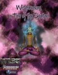 Tattlebox: Wishbreaker, a Tale of the Shaitan (PFRPG) PDF