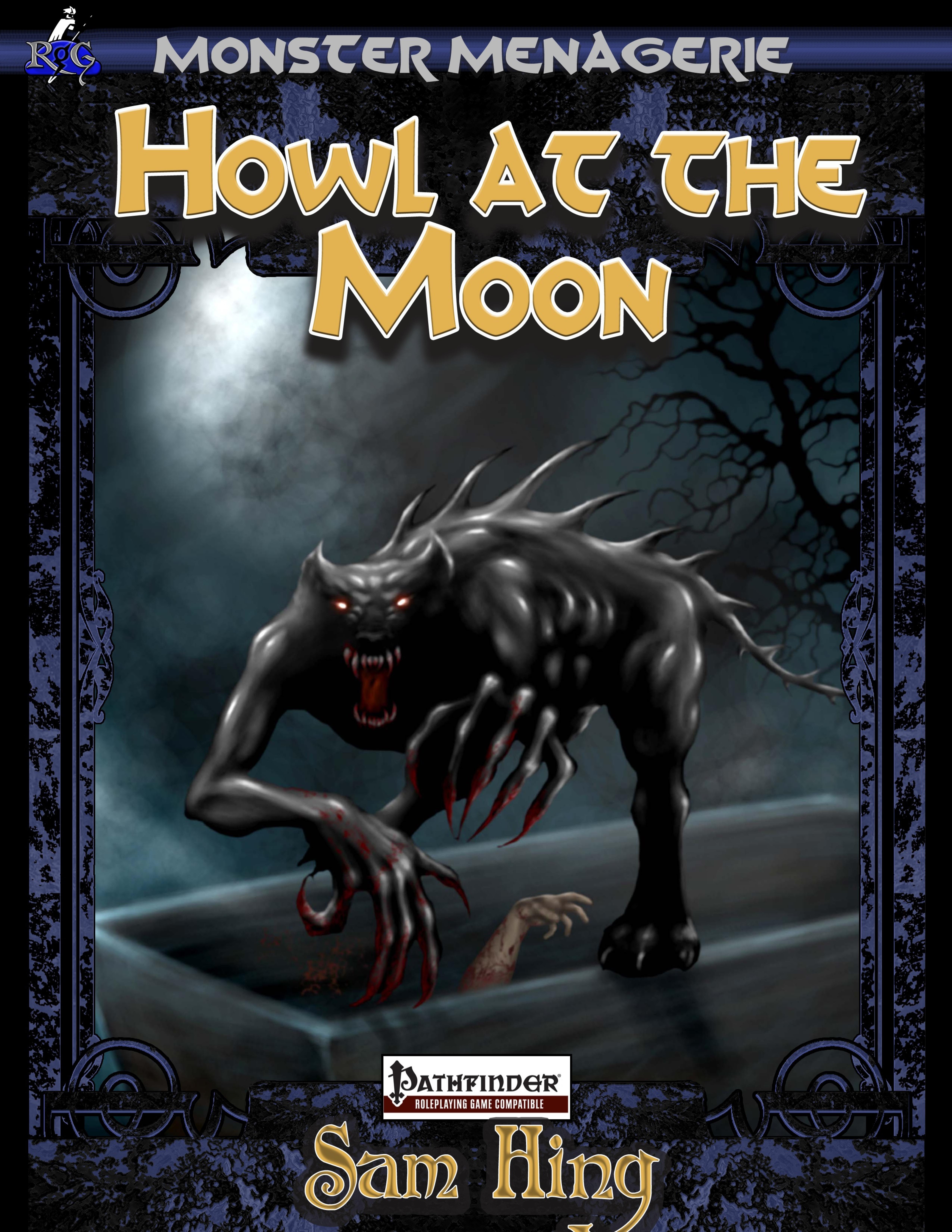 monster menagerie howl at the moon pfrpg pdf. Black Bedroom Furniture Sets. Home Design Ideas